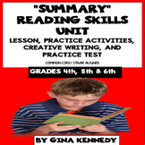 Summary Reading Unit: Lesson, Activities, Writing Projects +Practice Test
