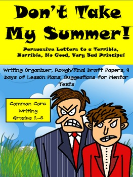 Common Core Summer Vacation Persuasive Writing Pack-9 Day Plans and More!