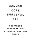Common Core Survival Kit: Preparing Teachers and Students