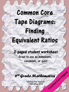 Common Core Tape Diagrams: Finding Equivalent Ratios