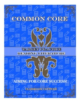 Common Core - Target Practice - Literature 6th Grade by Classroom Couture