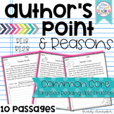 Author's Point and Reasons Common Core Reading Skill Practice