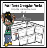 Past Tense of Irregular Verbs Task Cards  2.L.1.d for Second Grade