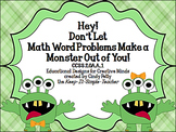 Hey! Don't Let Math Word Problems Make A Monster Out of Yo