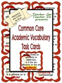 Common Core Task Cards--Academic Vocabulary