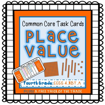common core task cards place value fourth grade 4 nbt a tpt. Black Bedroom Furniture Sets. Home Design Ideas
