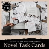 Reading Literature Task Cards for ANY NOVEL: Grades 7-12 + DIGITAL INCLUDED