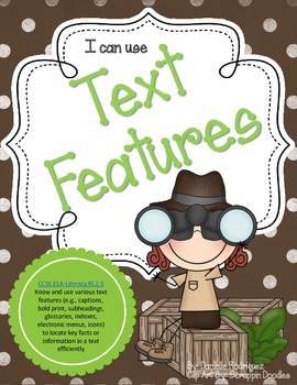 Common Core Teaching: Text Features