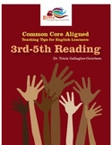 Common Core Teaching Tips for ELL: 3rd-5th Reading Informational Texts