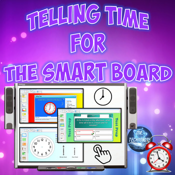 Common Core Telling Time Grades 1-3 for the SMART Board