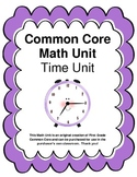 Common Core Telling Time Unit