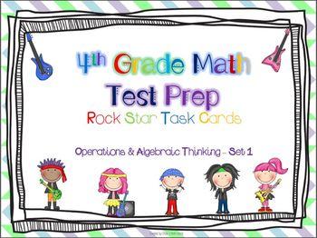 4th Grade Math Test Prep Task Cards - 4.OA ~ Set 1 {ROCK STARS EDITION}