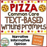 Common Core Text Based Writing Prompts: Pizza!