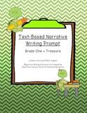 Common Core Text-Dependent Narrative Writing Prompt Grade 1 -Treasure