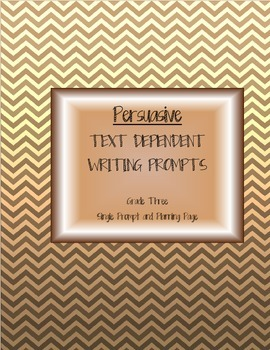 Common Core Text-Dependent Writing Prompt Persuasive Grade 3