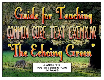 """Common Core Text Exemplar """"The Echoing Green"""""""