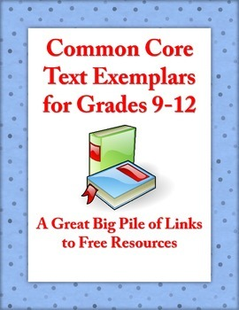 FREE Common Core Text Exemplars for Grades 9-12
