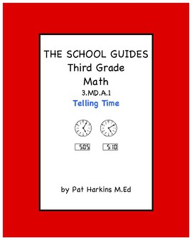 Common Core Third Grade Telling Time 3.MD.A.1
