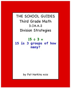 Common Core Third Grade Division Strategies 3.OA.A.2
