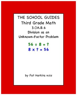 Common Core Third Grade Division as an Unknown-Factor Problem 3.OA.B.6