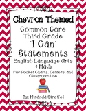 Common Core Third Grade I Can Statements-ELA & Math-Chevron Themed
