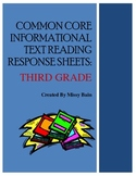 Common Core Third Grade INFORMATIONAL Text Response Sheets