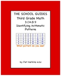 Common Core Third Grade Identifying Arithmetic Patterns 3.OA.D.9