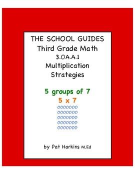 Common Core Third Grade Multiplication Strategies 3.OA.A.1