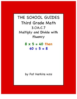 Common Core Third Grade Multiply and Divide within 100 - 3.OA.C.7