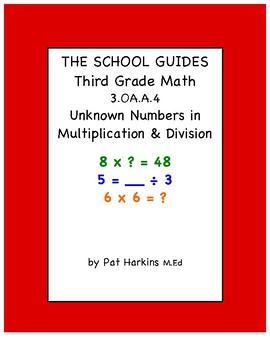 Common Core Third Grade Unknown Numbers in Multiplication & Division 3.OA.A.4