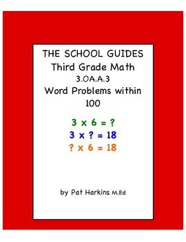 Common Core Third Grade Word Problems within 100 - 3.OA.A.3