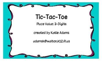 Common Core: Tic-Tac-Toe 3-Digit Place Value Game