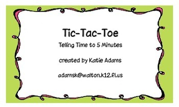 Common Core: Tic-Tac-Toe Time to the Hour, Half and Quarter