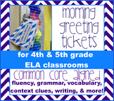 Morning Greeting Tickets, a Morning Warm-Up with Daily Review Questions for ELA