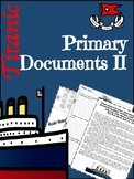 Titanic Lesson Primary Documents II