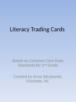 Common Core Trading Cards-Literacy 2nd Grade