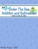 Common Core: Under The Sea Addition and Subtraction for First Grade