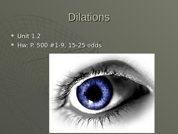 Common Core Unit 1.2 Geometry dilations