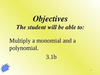 Common Core Algebra 1 Unit 3.1 pt multipyling polynomials