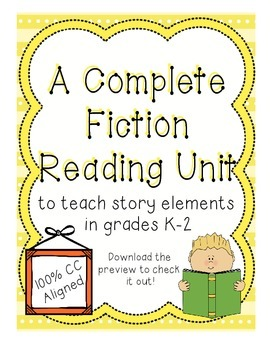 Common Core Comprehension Unit for Reading Fiction Story Elements