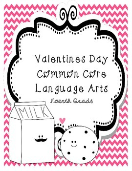 Common Core Valentine's Day Language Arts 4th (Fourth) Grade