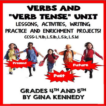 Verbs Unit, Verb Tenses, Lessons, Activities, Enrichment Projects, More!