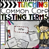 Teaching Common Core Vocabulary: 26 Testing Terms!