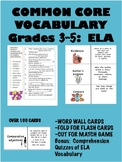 Common Core Vocabulary 3-5:  English Language Arts