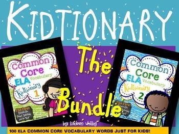 Common Core Vocabulary Concept Kidtionary-The Bundle. 100 ELA VOCABULARY WORDS!