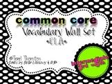 Common Core Vocabulary ELA Wall Set: 3rd-5th grades {Intermediate}