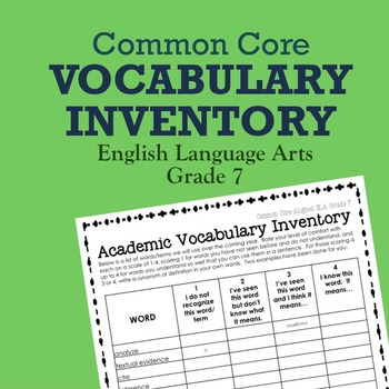 Common Core Vocabulary Inventory ELA Grade 7 (Pre- and Post- Assessment)
