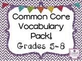 Common Core Vocabulary Grades 5-8