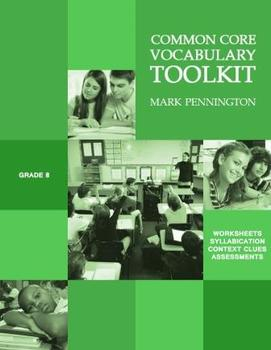 Common Core Vocabulary Toolkit Grade 8