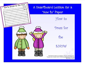 Common Core W.2.2. How to Dress for the Snow ~ A Smartboar